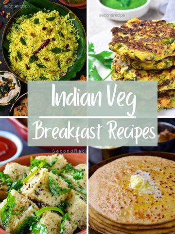 quick indian breakfast recipes
